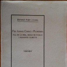 Livres anciens: FRA IGNASI CARBÓ, FILL DE LA RIBA, MONJO DE POBLET. TARRAGONA, 1935. Lote 235198280