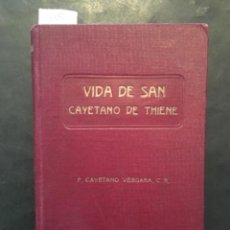 Libri antichi: VIDA DE SAN CAYETANO DE THIENE, CAYETANO VERGARA. Lote 235406720