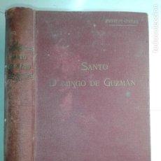 Libros antiguos: VIDA DE SANTO DOMINGO DE GUZMÁN 1931 JACINTO PETITOT / VEREMUNDO PEÑAS 1ª EDICIÓN VERGARA. Lote 235680370