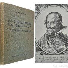 Libros antiguos: 1936 - 1ª ED. - GREGORIO MARAÑÓN: EL CONDE-DUQUE DE OLIVARES (LA PASIÓN DE MANDAR) - LÁMINAS. Lote 235838410