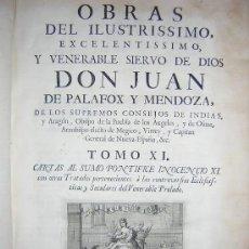 Libros antiguos: 1762 - PALAFOX Y MENDOZA - OBRAS TOMO XI - CARTAS, TRATADOS Y CONTROVERSIAS - GRABADOS. Lote 37979752