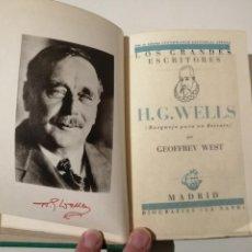 Libros antiguos: H. G. WELLS BOSQUEJO PARA UN RETRATO GEOFFREY WEST BIOGRAFÍAS LA NAVE 1936. Lote 236195200