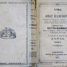 Libros antiguos: RAMSAY, DAVID. VIDA DE JORGE WASHINGTON. T. I (DE 2). 1846.. Lote 236226140