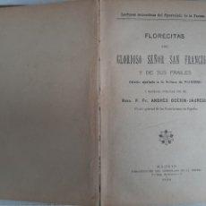 Libros antiguos: FLORECITAS DE SAN FRANCISCO. AÑO 1913. Lote 236535200