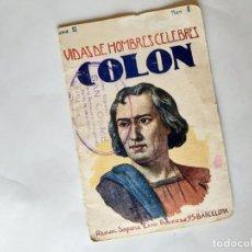 Libros antiguos: VIDAS DE HOMBRES CELEBRES COLÓN. Lote 236690480