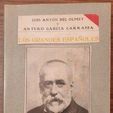 Libros antiguos: LOS GRANDES ESPAÑOLES. MENENDEZ PELAYO. DEL OLMET, LUIS ANTON./GARCIA CARRAFFA, ARTURO. A-BI-2374. Lote 236733030