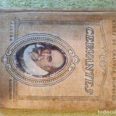 Libros antiguos: VIDAS DE GRANDES HOMBRES. CERVANTES. Lote 237011260
