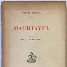 Libros antiguos: MACHIAVEL. - FERRARA, ORESTES.. Lote 237055930