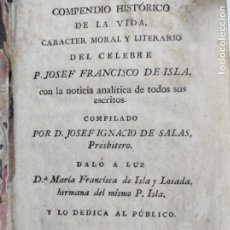 Libros antiguos: COMPENDIO HISTÓRICO DE LA VIDA JOSEF FRANCISCO DE ISLA - IMP JOAQUÍN IBARRA - AÑO 1803. Lote 237271600