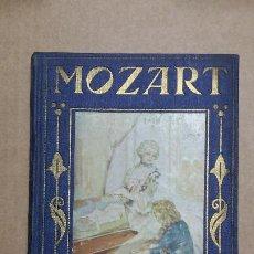 Libros antiguos: MOZART, LOS GRANDES HOMBRES. EDITORIAL ARALUCE, 1ª EDICIÓN DE 1936.. Lote 237478365
