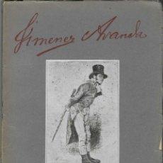 Libros antiguos: JIMÉNEZ ARANDA: ENSAYO BIOGRÁFICO Y CRÍTICO. BERNARDINO DE PANTORBA. 1930. Lote 241303985