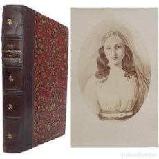 Livros antigos: 1898 - VIDA DE LA MADAME DE LA ROCHEFOUCAULD, DUQUESA DE DOUDEAUVILLE - LIBRO ANTIGUO - RETRATO. Lote 241462520