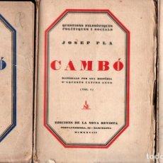 Libros antiguos: JOSEP PLA : CAMBÓ - TRES VOLUMS (NOVA REVISTA I LLIBRERIA CATALÒNIA, 1928-29-30) PRIMERA EDICIÓ. Lote 243849850