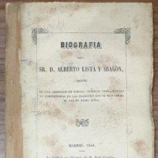 Libros antiguos: BIOGRAFIA DEL SEÑOR DON ALBERTO LISTA Y ARAGON SEGUIDA DE UNA COLECCION DE POESIAS ZW. Lote 243879580