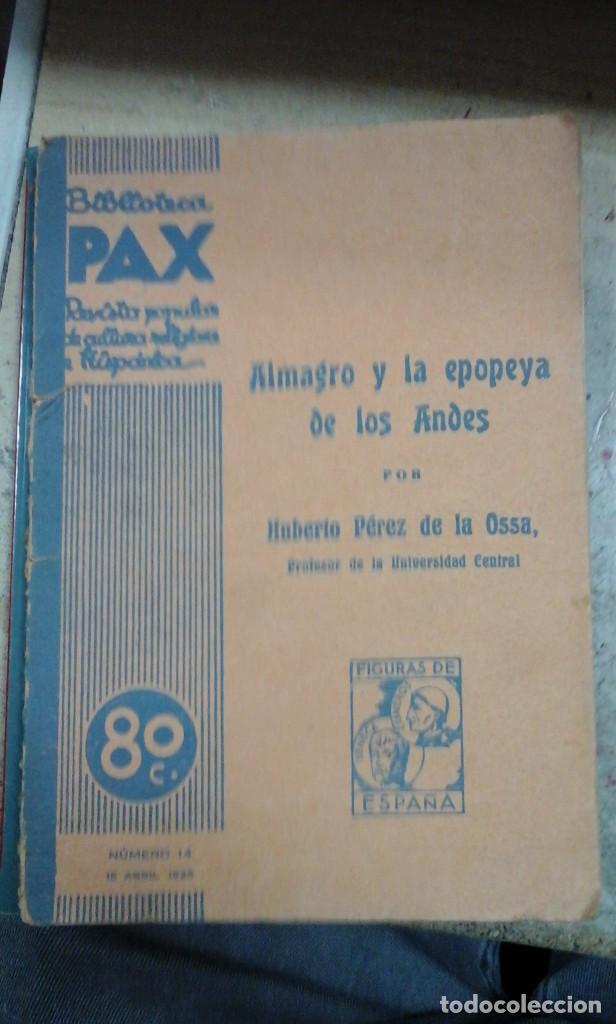 ALMAGRO Y LA EPOPEYA DE LOS ANDES (MADRID, 1936) (Libros Antiguos, Raros y Curiosos - Biografías )