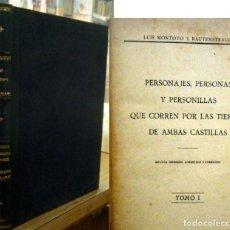 Libros antiguos: PERSONAJES, PERSONAS Y PERSONILLAS QUE CORREN POR LAS TIERRAS DE AMBAS CASTILLAS. A-BI-2897. Lote 245207705