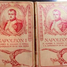 Libros antiguos: NAPOLEON I - 1911 - MONTANER Y SIMON - COMPLETO 2 VOLUMENES.. Lote 245237510