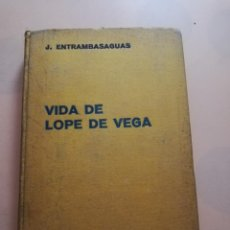 Libri antichi: VIDA DE LOPE DE VEGA. JOAQUIN DE ENTRAMBASAGUAS Y PEÑA. ED. LABOR. 1936. PAG. 268.. Lote 245595025