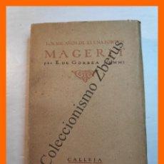 Libros antiguos: LOS MIL AÑOS DE ELENA FORTUN. MAGERIT - EUSEBIO DE GORBEA LEMMI. Lote 245697675