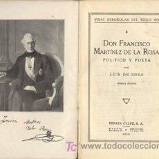 Libros antiguos: MARTINEZ DE LA ROSA, POLITICO Y POETA PRIMERA EDICION. Lote 245759210