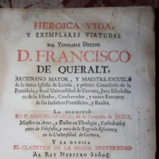 Libros antiguos: HEROICA VIDA Y EXEMPLARES DE FRANCISCO DE QUERALT. MIGUEL CONILL. 1736.. Lote 245768825