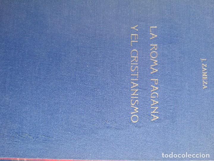 LA ROMA PAGANA Y EL CRISTIANISMO (Libros Antiguos, Raros y Curiosos - Biografías )