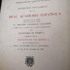 Libros antiguos: BOSQUEJO HISTORICO DE LA REAL ACADEMIA DE LA LENGUA. Lote 247330295