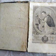 Libros antiguos: VIDA DEL BEATO JOSEF ORIOL. AÑO 1807. UNA LÁMINA RETRATO GRABADA POR COROMINA.. Lote 247666130