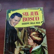 Libros antiguos: LIBRO SAN JUAN BOSCO GIUSEPPE DELLA ROCA COLECCIÓN HISTORIAS SEGUNDA EDICIÓN 1960. Lote 248626975
