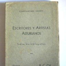 Livres anciens: ESCRITORES Y ARTISTAS ASTURIANOS - TOMO II. B,C,CH - CONSTANTINO SUAREZ, ESPAÑOLITO - 1936. Lote 249265895