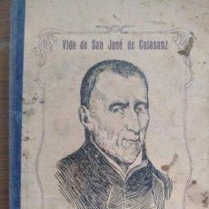 Libros antiguos: VIDA DE SAN JOSÉ DE CALASANZ. Lote 253157315