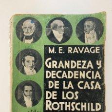Libros antiguos: GRANDEZA Y DECADENCIA DE LA CASA DE LOS ROTHSCHILD, CINCO HOMBRES DE FRANCFORT. ED. ESPASA CALPE. Lote 253924720