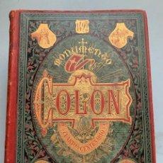 Libros antiguos: MONUMENTO A COLON HISTORIA DE LA VIDA Y VIAJES DE CRISTOBAL COLON 1892 3 TOMOS ORIGINALES. Lote 254280545