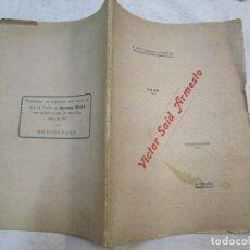 Libros antiguos: GALICIA - 1918 - ' VICTOR SAID ARMESTO ' - F. TETTAMANCY GASTON - A CRUÑA 2ª EDI, DEDICATORIA AUTOR.. Lote 255533310