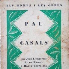 Libros antiguos: PAU CASALS - ELS HOMES I LES OBRES - ED. LA NOVA RESVISTA - NÚM 1. Lote 255568080