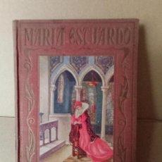Libros antiguos: MARIA ESTUARDO - AÑO 1928 - VER FOTOS. Lote 256014255