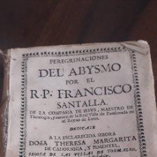 Libros antiguos: PERE DEL ABISMO- FANCISCO SANTALLA. Lote 259273210