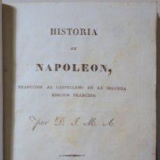 Libros antiguos: NAPOLEÓN - HISTORIA DE NAPOLEÓN - ZARAGOZA 1830. Lote 260001285