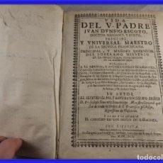 Libros antiguos: LIBRO ANTIGUO VIDA DEL PADRE JUAN DIONISIO ESCOTO AÑO 1642. Lote 261188630