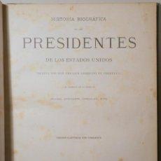 Libros antiguos: VERNEUILL, DON ENRIQUE LEOPOLDO - HISTORIA BIOGRÁFICA DE LOS PRESIDENTES DE LOS ESTADOS UNIDOS - BAR. Lote 261223645