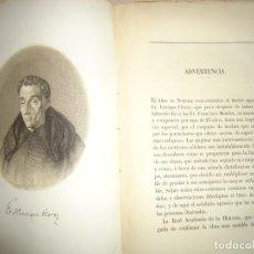 Libros antiguos: NOTICIAS SOBRE LA VIDA, ESCRITOS Y VIAJES DEL RMO. P. MTRO. FR. ENRIQUE FLOREZ. 1860. Lote 261977665