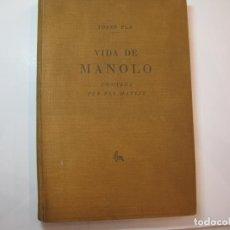 Libros antiguos: JOSEP PLA-VIDA DE MANOLO CONTADA PER ELL MATEIX-LLIBRE AMB GRAVATS-ANY 1928-VER FOTOS-(V-22.752). Lote 262462350
