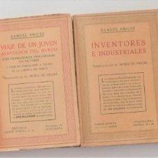 Libros antiguos: LOTE 4 OBRAS DE SAMUEL SMILES - VIDA DE JORGE STEPHENSON, EL DEBER Y OTRAS - RAMÓN SOPENA AÑOS 30. Lote 262626995