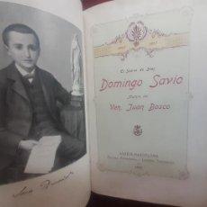 Libros antiguos: EL SIERVO DE DIOS SANTO DOMINGO SAVIO. 1910. Lote 262770975