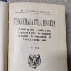 Libros antiguos: TORQUEMADA EN LA HOGUERA Y EN LA CRUZ - EDICIÓN AÑO 1920. Lote 262795085