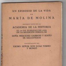 Libros antiguos: UN EPISODIO DE LA VIDA DE MARIA DE MOLINA. ACADEMIA DE LA HISTORIA, MADRID. 1935. Lote 262901815