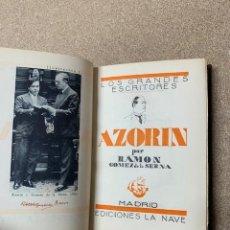 Libros antiguos: AZORÍN POR RAMÓN GÓMEZ DE LA SERNA - LA NAVE - 1ª EDICIÓN 1930. Lote 262955410