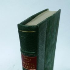 Libros antiguos: 1923 - ÁNGEL REVILLA MARCOS - JOSÉ MARÍA GABRIEL Y GALÁN, SU VIDA Y SU OBRA - UNAMUNO. Lote 262965125