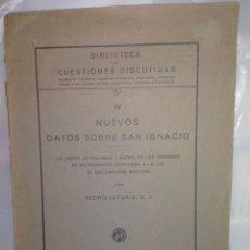 Libros antiguos: PEDRO LETURIA S.J. NUEVOS DATOS SOBRE SAN IGNACIO. BILBAO.1925 .. Lote 262976160