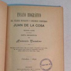 Libros antiguos: ANTONIO DASCANO: ENSAYO BIOGRÁFICO DE JUAN DE LA COSA (EN ESPAÑOL, FRANCÉS E INGLÉS) (1892). Lote 263810320